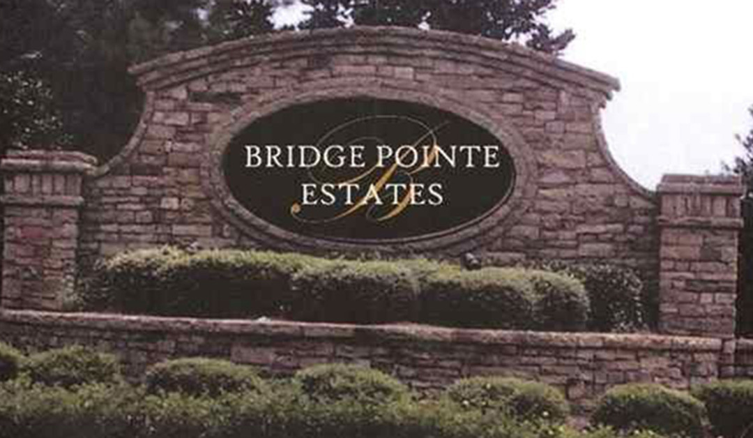 Neighborhood Spotlight – Bridge Pointe Estates