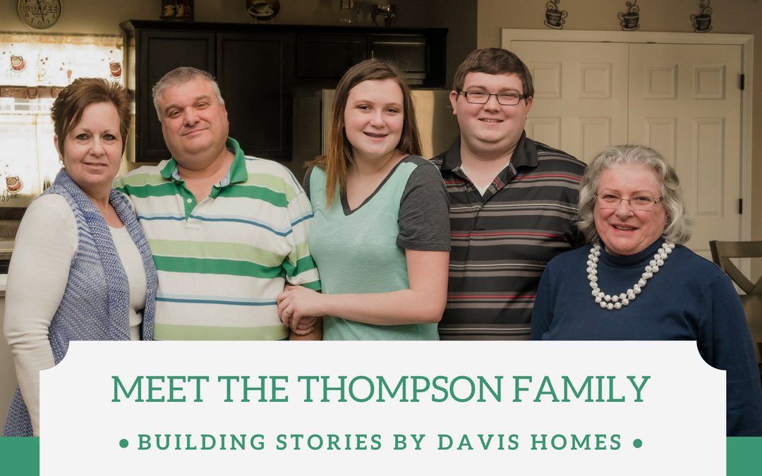 Meet the Thompson Family | Building Stories by Davis Homes