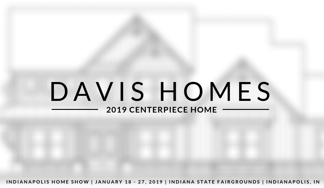 New Builder Team Announced for 2019 Indianapolis Home Show Centerpiece Home
